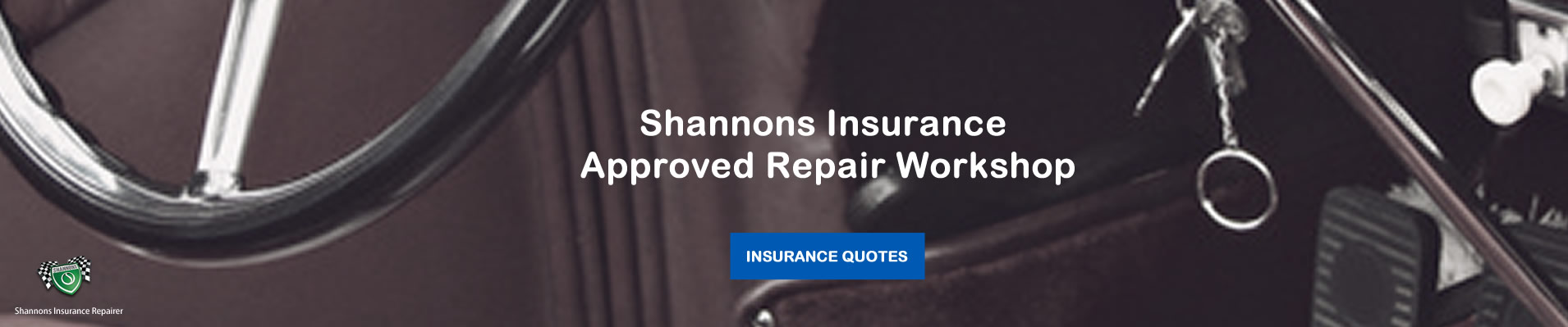 Shannons insurance approved repair workshop
